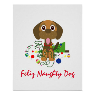 Cute Feliz Naughty Dog Christmas Cartoon Poster