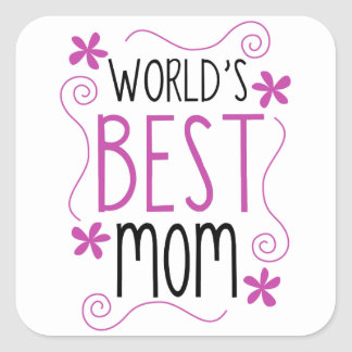 Cute Flowery World's Best Mom Square Stickers