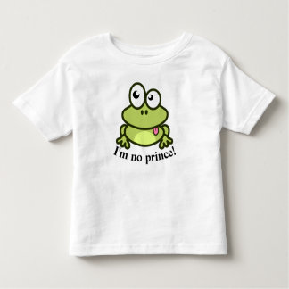 Cute Frog I'm No Prince Funny Toddler T-Shirt