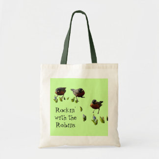 Cute Funny Rockin' With The Robins Tote Bag