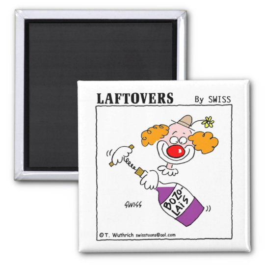 Cute Funny Wine Lovers Laftovers Cartoon Magnet