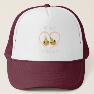 Cute Girly Kawaii We Make A Perfect Pear Pun Humor Trucker Hat