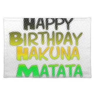 Cute Happy Birthday Hakuna Matata eco Inspirationa Placemat