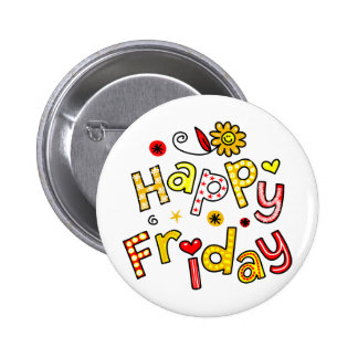 Cute Happy Friday Week Greeting Text Expression 6 Cm Round Badge