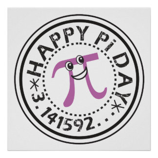 Cute Happy Pi Day © - Funny Pi Poster