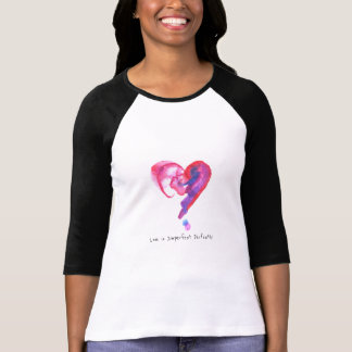 Cute Heart Shirt 3/4 - Love is Imperfect Perfectly