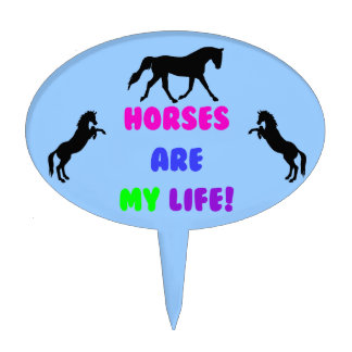 Cute Horses Are My Life Cake Topper