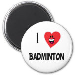 Cute I Love Badminton T-shirts & Gifts Magnets