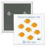 Cute Inspirational Goldfish Button