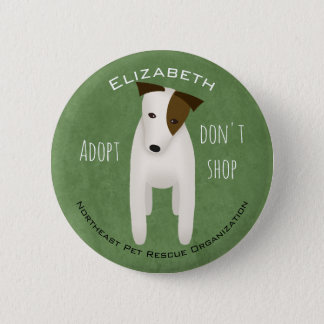 cute Jack Russell choose rescue adopt don't shop 6 Cm Round Badge