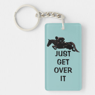 Cute Just Get Over It Horse Jumper Key Ring