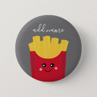 Cute Kawaii French Fries with Custom Name 6 Cm Round Badge