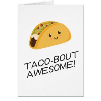 Cute Kawaii Taco Taco-bout Awesome Card