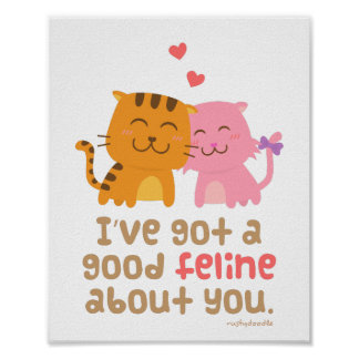 Cute Kitty Cat Feline Love Confession Pun Humor Poster