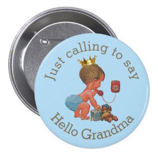 Cute Little Prince Calling to Say Hello Grandma 7.5 Cm Round Badge