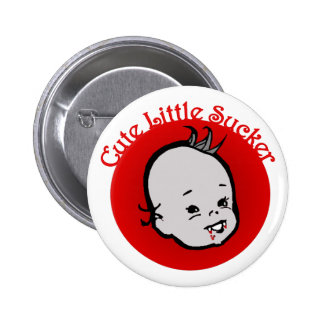 Cute Little Sucker 6 Cm Round Badge