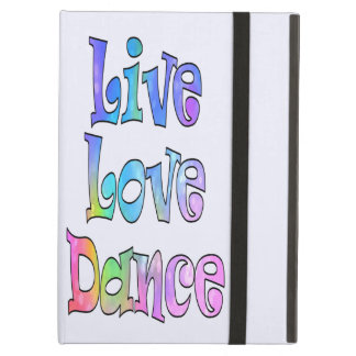 Cute Live Love Dance Cover Case For iPad Air
