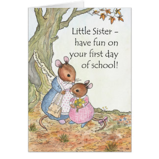 Cute Mouse Have fun First Day of School Sister Card