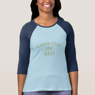 cute namastay in bed funny t-shirt design
