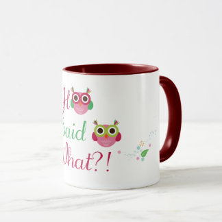 "Cute Owl Coffee Mug ""Who Said What?!"""