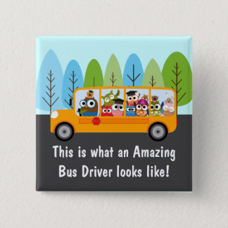 Cute Owl School Bus Driver 15 Cm Square Badge