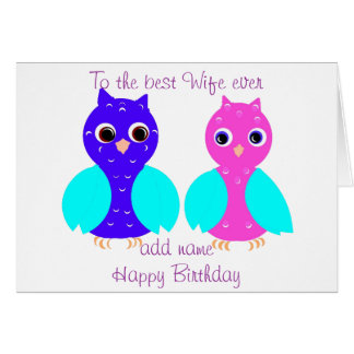 Cute Owls birthday card wife, add name to front