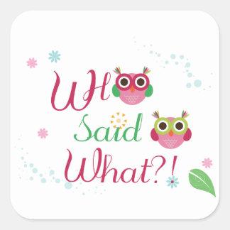 "Cute Owls ""Who Said What?!"" Sticker"