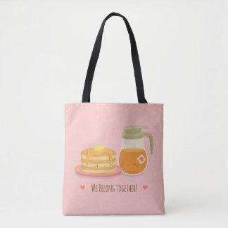 Cute Pancake and Maple Syrup Perfect Together Tote