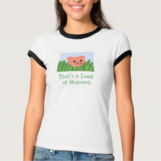 Cute Pig with Humorous Saying T-Shirt