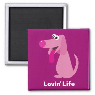 Cute pink cartoon dog Lovin' Life magnet