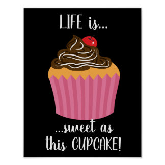 Cute Pink Cupcake Life Quote Poster
