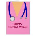 Cute Pink Happy Nurses Week Scrubs and Stethoscope Card