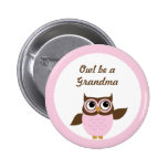 Cute Pink Owl be a Grandma Button