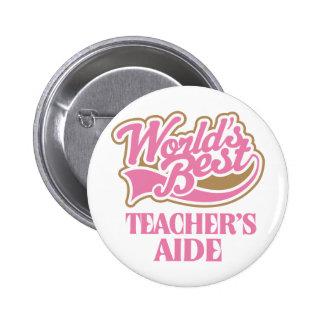 Cute Pink Worlds Best Teachers Aide 6 Cm Round Badge