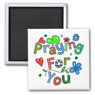 Cute Praying For You Greeting Text Expression Square Magnet