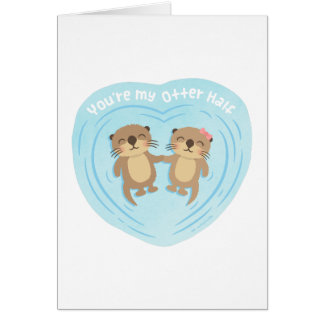 Cute Pun Humor You Are my Otter Half Greeting Card