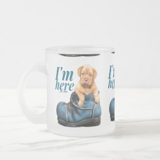 Cute Puppy I'm Here For You Frosted Glass Coffee Mug