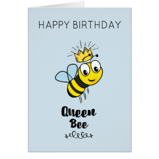 Cute Queen Bee with Crown Happy Birthday Card