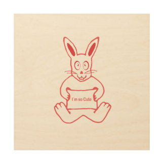 Cute Rabbit with I m So Cute Text Banner Wood Wall Decor
