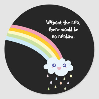 Cute Rainbow Inspirational and Motivational Quote Classic Round Sticker