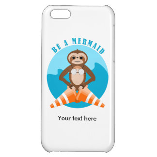 Cute Sloth Be a Mermaid iPhone 5C Cover