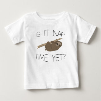 Cute Sloth- Is It Nap Time Yet Baby T-Shirt