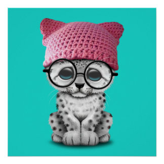 Cute Snow Leopard Cub Wearing Pussy Hat Poster