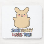Cute Some Bunny Loves You Easter Mouse Pad