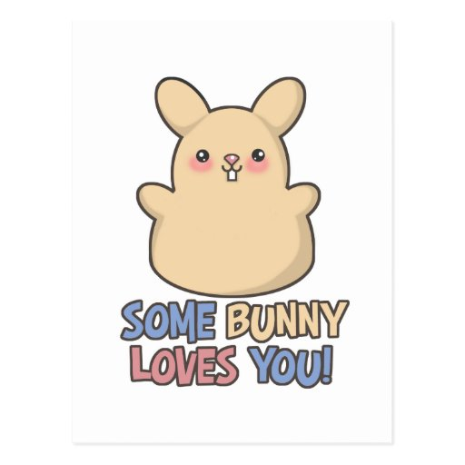 Cute Some Bunny Loves You Easter Postcard