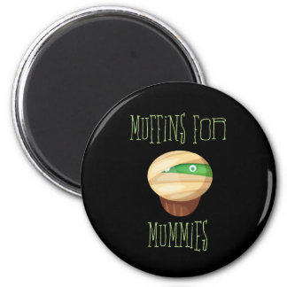 Cute & Spooky Muffins for Mummies 6 Cm Round Magnet