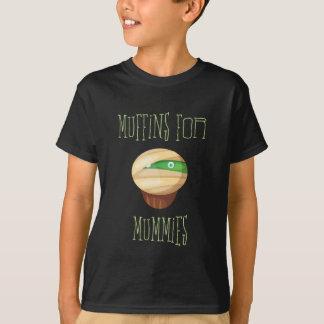 Cute & Spooky Muffins for Mummies T-Shirt