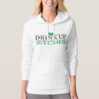 Cute St Patricks Day 'Drink Up Bitches' Hoodie