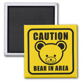 Cute Teddy Bear Warning Sign in yellow Magnet