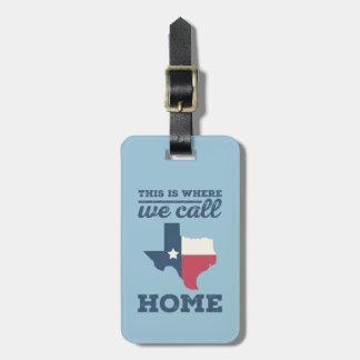 Cute Texas Flag Home Luggage Tag